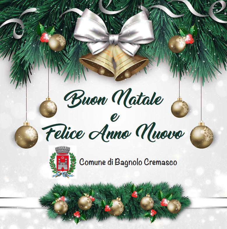 Saluti Di Buon Natale.Auguri Di Buon Natale E Felice Anno Nuovo Comune Di Bagnolo Cremasco